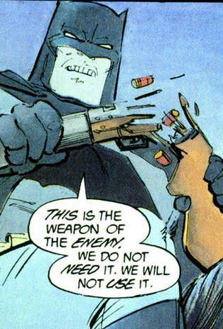 Batman Doesn't Use Guns